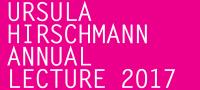 Ursula Hirschmann Annual Lecture 2017